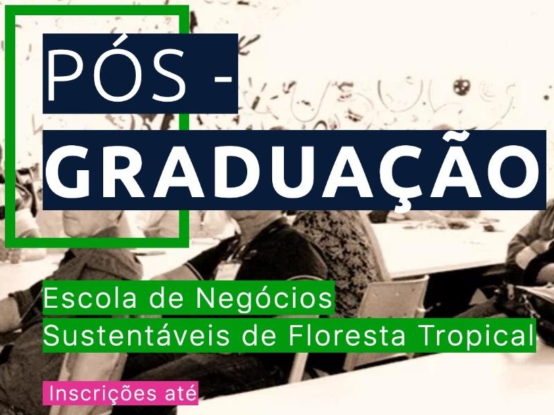 Inscrições abertas para curso de Pós-Graduação da Rainforest Social Business School